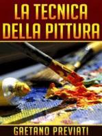 La Tecnica della Pittura
