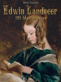Edwin Landseer: 101 Masterpiece