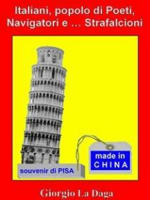 Italiani popolo di Poeti, Navigatori e ... Strafalcioni