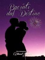 Baciati dal Destino