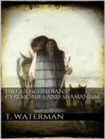 Diegueno Indians Ceremonies and Shamanism