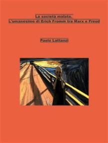 La società malata. L'umanesimo di Erich Fromm tra Marx e Freud