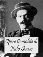 Opere Complete di Italo Svevo (Italian Edition)