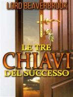 Le Tre Chiavi per il Successo (Tradotto)
