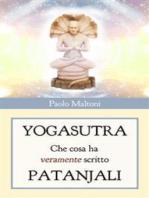 Yogasutra - cosa ha veramente scritto Patanjali
