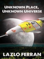 Unknown Place, Unknown Universe (The Worm Hole Colonies