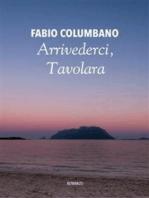 Arrivederci, Tavolara