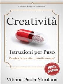 Creatività - Istruzioni per l'uso