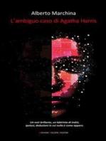 L'ambiguo caso di Agatha Harris