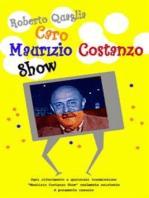 Caro Maurizio Costanzo Show