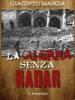 La guerra senza radar