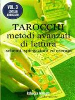 Tarocchi: Metodi Avanzati di Lettura