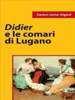 Didier e le comari di Lugano