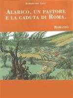 Alarico, un pastore e la caduta di Roma