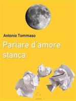Parlare d'amore stanca