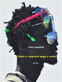 Italia e Migranti: bugie e verità