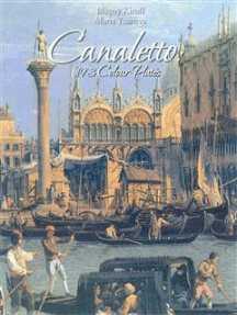 Canaletto: 193 Colour Plates