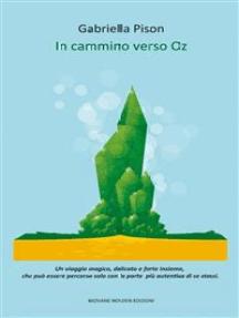 In cammino verso Oz