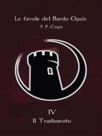 Le favole del Bardo Opsìc - IV - Il Tradimento