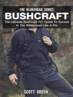 Bushcraft :The Ultimate Bushcraft 101 Guide To Survive In The Wilderness Like A Pro