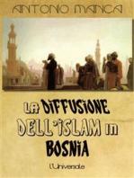 La diffusione dell'Islam in Bosnia