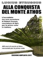 Alla conquista del Monte Athos
