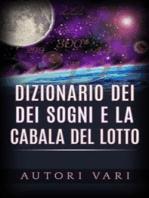 Dizionario dei Sogni e la Cabala del Lotto