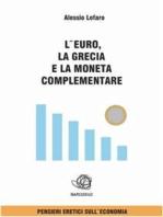 L'euro la Grecia e la Moneta complementare