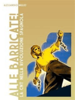 Alle Barricate! La CNT nella rivoluzione spagnola