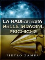 La Radiestesia nelle indagini psichiche