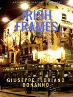 Irish frames (appunti di viaggio 'irlandesi')