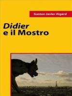 Didier e il Mostro