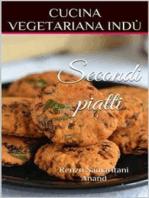 Secondi piatti e Contorni, Cucina Vegetariana Indù
