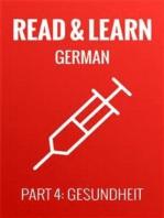 Read & Learn German - Deutsch lernen - Part 4: Gesundheit