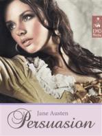 Persuasion (Illustrated Edition) Jane Austen's Classics