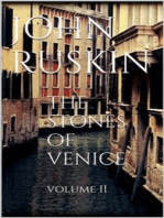 The Stones of Venice, Volume II