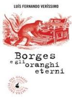Borges e gli oranghi eterni