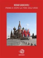 Prima e dopo la fine dell'URSS
