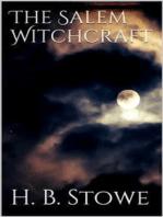 The Salem Witchcraft