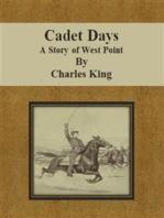 Cadet Days