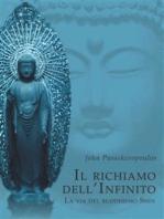 Il Richiamo dell'Infinito - La via del Buddhismo Shin