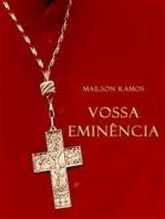 Vossa eminência (portoghese edizione)