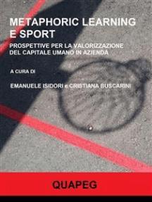Metaphoric learning e sport. Prospettive per la valorizzazione del capitale umano in azienda