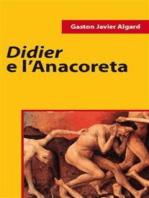 Didier E L'Anacoreta