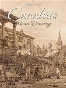 Canaletto:Master Drawings