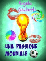 Una passione mondiale