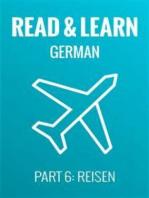 Read & Learn German - Deutsch lernen - Part 6: Reisen