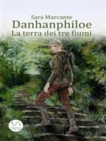 Danhanphiloe - La terra dei tre fiumi