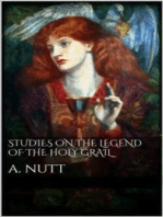 Studies on the Legend of the Holy Grail