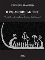 Il paganesimo di Gesu'